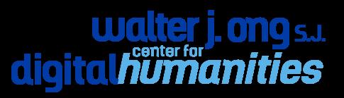 Walter J. Ong S.J. Center for Digital Humanities